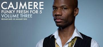 2012-01-05 - Cajmere - Cajmere's Funky Fresh For 5 (Volume Three).jpg