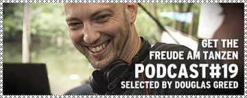 2012-06-21 - Douglas Greed - Freude am Tanzen Podcast (FAT 19).jpg
