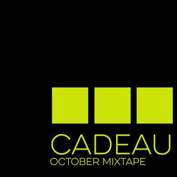 2014-09-30 - Cadeau - October 2014 Mixtape (Promo Mix).jpg