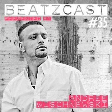2014-10-22 - Andree Wischnewski - Beatzcast 35.jpg
