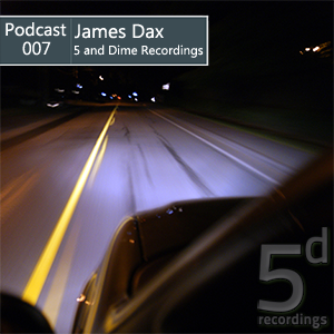 2012-12-27 - James Dax - 5 and Dime Recordings Podcast (5DP007 - December).png