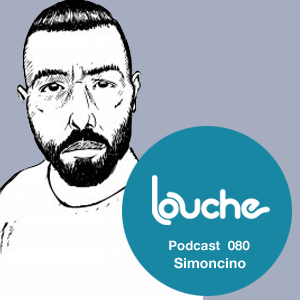 2012-07-24 - Nick Anthony Simoncino - Louche Podcast 080.jpg