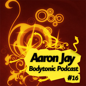 2008-06-11 - Aaron Jay - Bodytonic Podcast 16.jpg