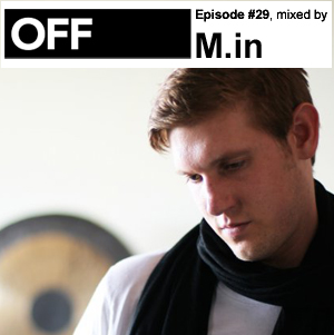 2011-01-07 - M.in - OFF Recordings Podcast 29.jpg