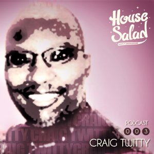 2012-08-09 - Craig Twitty - House Saladcast 003.jpg