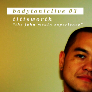 2008-08-06 - Tittsworth - BodytonicLive 03.jpg