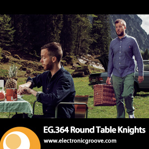 2013-01-03 - Round Table Knights - Electronic Groove Podcast (EG.364).jpg
