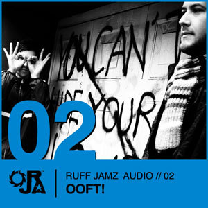 2009-08-17 - OOFT! - Ruff Jamz Audio Podcast (RJA02).jpg