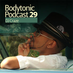 2009-02-10 - DJ Craze - Bodytonic Podcast 29.jpg
