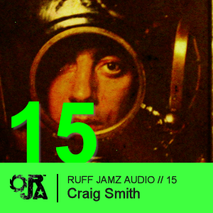 2010-03-16 - Craig Smith - Ruff Jamz Audio Podcast (RJA015).png