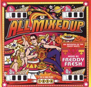 1999 - Freddy Fresh - All Mixed Up.jpg