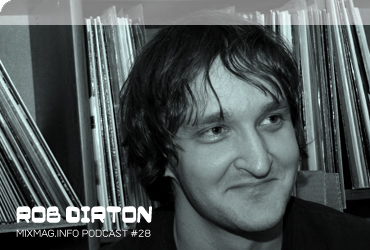 2009-04 - Rob Dirton - Mixmag.info Podcast 28.jpg