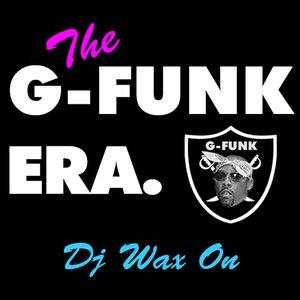 2014-04-19 - DJ Wax On - The G-Funk Era (Promo Mix).jpg