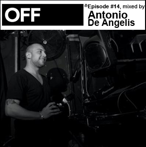 2010-06-28 - Antonio De Angelis - OFF Recordings Podcast 14.jpg