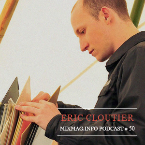 2010-09 - Eric Cloutier - Mixmag.info Podcast 50.jpg
