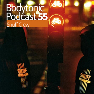 2009-11-05 - Snuff Crew - Bodytonic Podcast 55.jpg