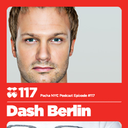 2011-09-19 - Dash Berlin - Pacha NYC Podcast 117.jpg