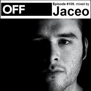 2013-08-26 - Jaceo - OFF Recordings Podcast 109.jpg