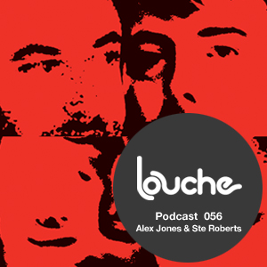 2011-09-27 - Alex Jones & Ste Roberts - Louche Podcast 056.jpg