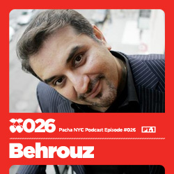 2009-11-26 - Behrouz - Pacha NYC Podcast 026 (Part 1).jpg