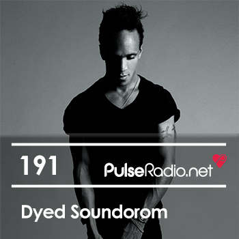 2014-09-22 - Dyed Soundorom - Pulse Radio Podcast 191.jpg