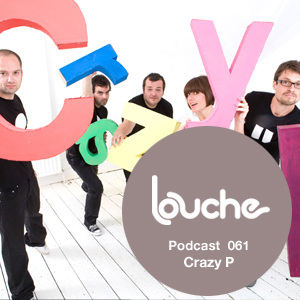 2011-11-25 - Crazy P - Louche Podcast 061.jpg