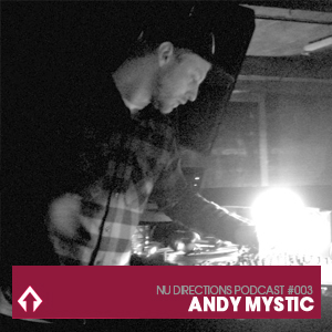2011-05-17 - Andy Mystic - Nu Directions Podcast 3.jpg