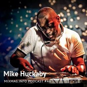 2010-06 - Mike Huckaby - Mixmag.info Podcast 46.jpg