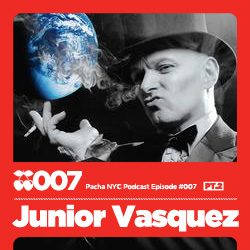 2009-08-15 - Junior Vasquez - Pacha NYC Podcast 007.jpg