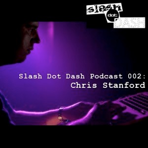 2011-02-19 - Chris Stanford - Slash Dot Dash Podcast 002.jpg