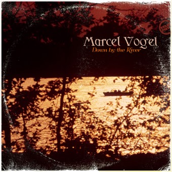 2014-05-30 - Marcel Vogel - Down By The River (Press Play 79).jpg
