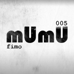 2009-09 - Fimo - mUmU Podcast 005.jpg