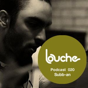 2010-07-05 - Subb-an - Louche Podcast 020.jpg