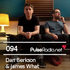2012-09-25 - Dan Berkson & James What - Pulse Radio Podcast 094.jpg
