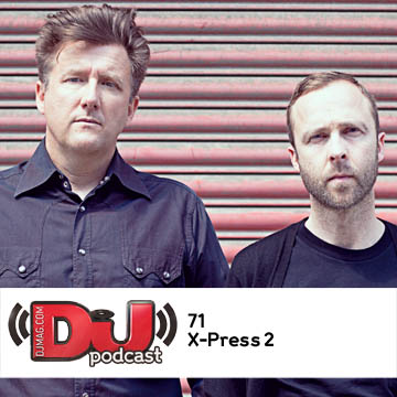 2012-01-26 - X-Press 2 - DJ Weekly Podcast 71.jpg
