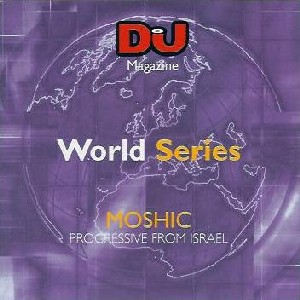 2003-05 - Moshic - DJ World Series - Progressive From Israel.jpg