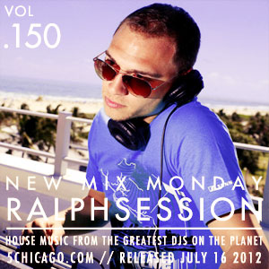 2012-07-16 - Ralph Session - New Mix Monday (Vol.150).jpg