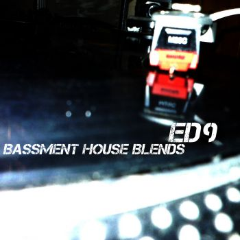 2008-06 - Ed Nine - Bassment House Blends (Promo Mix).jpg