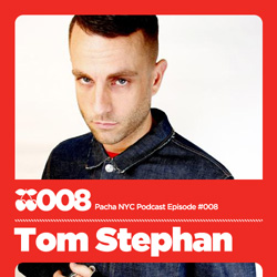 2009-08 - Tom Stephan - Pacha NYC Podcast 008.jpg