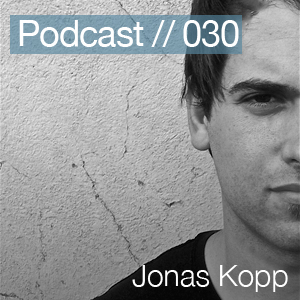 2011-04-06 - Jonas Kopp - Berlin Techno Podcast 030.jpg