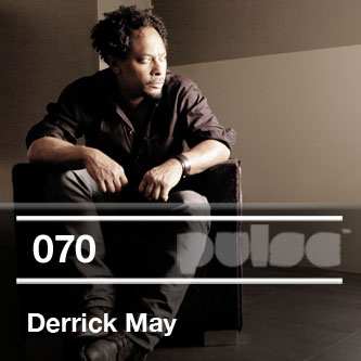 2012-04-02 - Derrick May - Pulse Radio Podcast 070.jpg