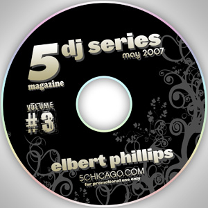 2007-05-01 Elbert Phillips - 5 Magazine DJ Series.jpg
