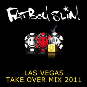 2011-05-04 - Fatboy Slim - Las Vegas Take Over Mix.jpg