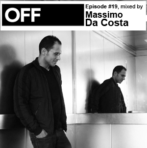 2010-09-07 - Massimo Dacosta - OFF Recordings Podcast 19.jpg