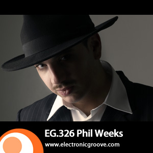 2012-08-13 - Phil Weeks - Electronic Groove Podcast (EG.326).jpg