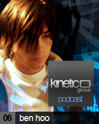 2009-07-01 - Ben Hoo - Kinetic Groove Podcast 06.jpg