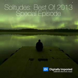 2013-12-22 - Martin Grey - Solitudes 085, DI.FM (Best Of 2013 Special).jpg