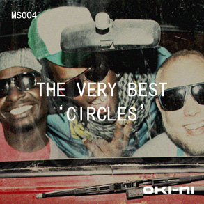2010-12-03 - The Very Best - CIRCLES (oki-ni MS004).jpg