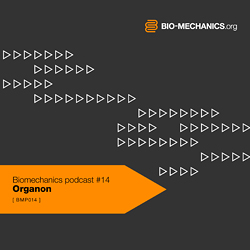 2012-11-26 - Organon - Biomechanics Podcast (BMP014).jpg