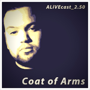 2014-02-03 - Coat Of Arms - ALiVEcast 2.50.jpg
